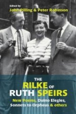 Rilke of Ruth Speirs: New Poems, Duino Elegies, Sonnets to O