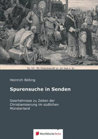 Spurensuche in Senden