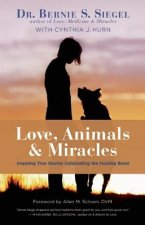 Love, Animals, and Miracles