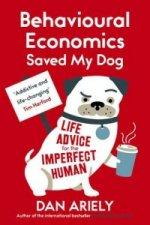 Behavioural Economics Saved My Dog
