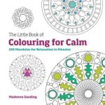Little Book of Colouring for Calm
