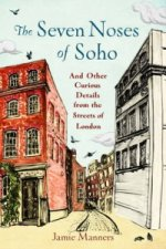 Seven Noses of Soho