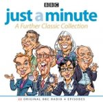 Just a Minute: A Further Classic Collection