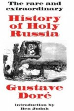 Rare and Extraordinary History of Holy Russia