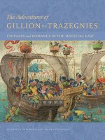 Adventures of Gillion de Trazegnies - Chivalry and Romance in the Medieval East