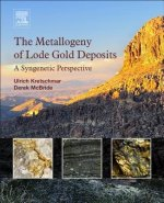 Metallogeny of Lode Gold Deposits