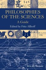 Philosophies Of The Sciences A Guide