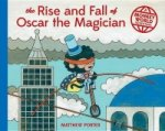 Rise and Fall of Oscar the Magician