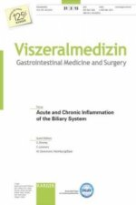 Acute and Chronic Inflammation of the Biliary System