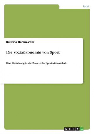 Die Soziooekonomie von Sport