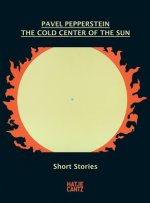 Pavel Pepperstein. The Cold Center of the Sun