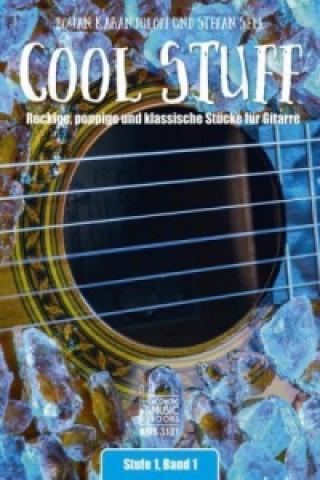 Cool Stuff, für Gitarre, Stufe 1. Bd.1