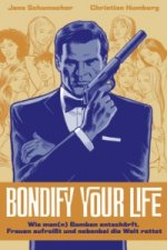 Bondify Your Life