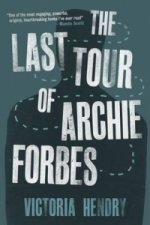 Last Tour of Archie Forbes