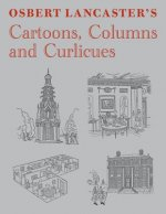 Osbert Lancaster's Cartoons, Columns and Curlicues