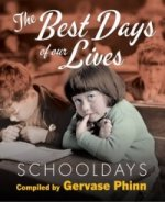 Schooldays: Best Days of Our Lives