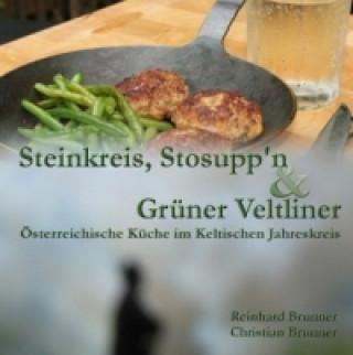 Steinkreis, Stosuppn und Grüner Veltliner
