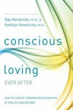 Conscious Loving Ever After