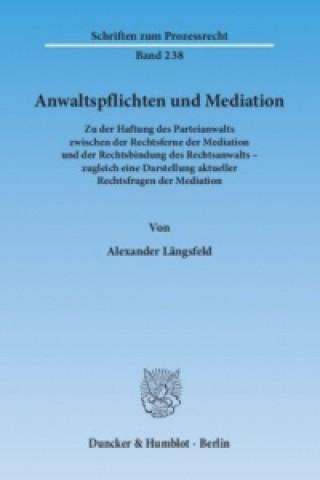 Anwaltspflichten und Mediation