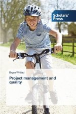 Project management and quality