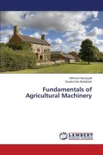 Fundamentals of Agricultural Machinery