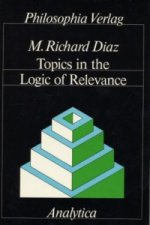 Topics in the Logic of Relevance