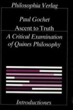Ascent to Truth. A Critical Examination of Quine's Philosophy