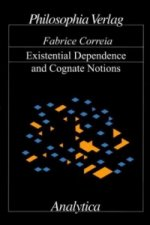 Existential Dependence and Cognate Notions
