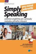 Simply speaking pro mírně pokročilé + CD