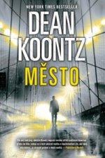 Dean Koontz - Město