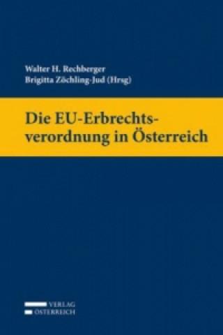 Die EU-Erbrechtsverordnung in Österreich