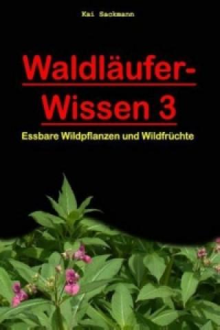 Waldläufer-Wissen. Bd.3
