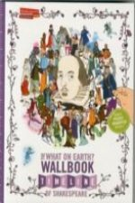 What on Earth? Wallbook Timeline of Shakespeare