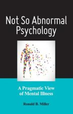 Not So Abnormal Psychology