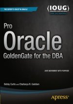 Pro Oracle GoldenGate with Advanced Recipes