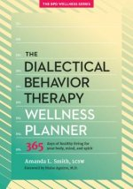 Dialectical Behavior Therapy Wellness Planner
