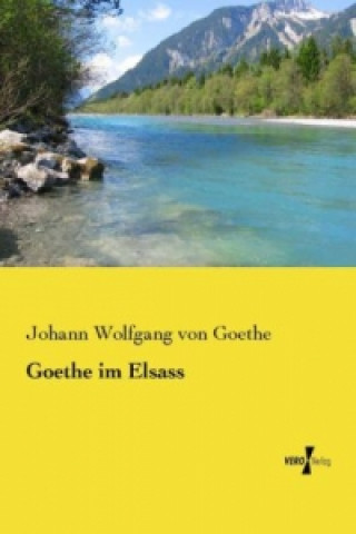 Goethe im Elsass