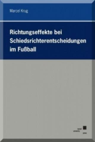 Richtungseffekte bei Schiedsrichterentscheidungen im Fußball