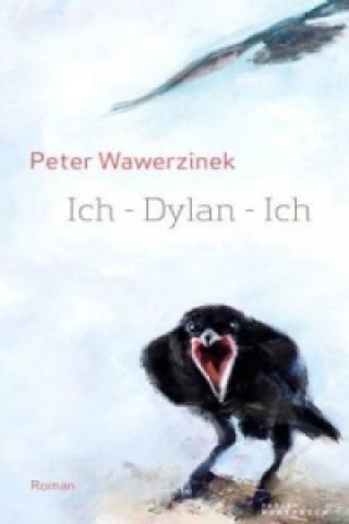 Ich - Dylan - Ich