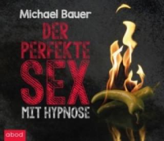 Der perfekte Sex mit Hypnose