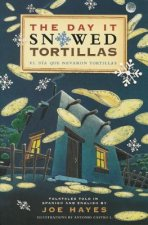 Day It Snowed Tortillas / El Dia Que Nevo Tortilla
