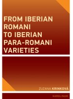 From Iberian Romani to Iberian Para-Romani Varieties