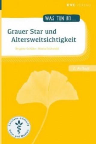 Grauer Star und Altersweitsichtigkeit