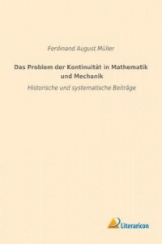 Das Problem der Kontinuität in Mathematik und Mechanik