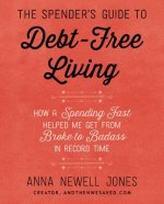 Spender's Guide to Debt-Free Living