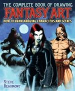 Complete Book of Drawing Fantasy Art