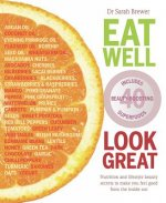 Eat Well Look Great