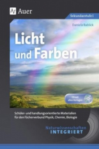 Naturwissenschaften integriert - Licht und Farben