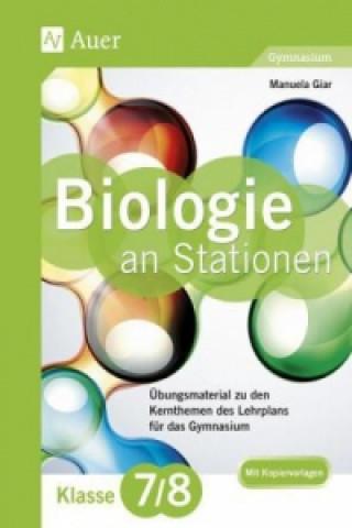 Biologie an Stationen, Klasse 7/8 Gymnasium