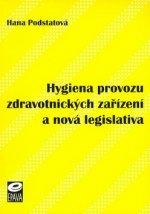 Hygiena provozu zdravotnických zařízení a nová legislativa
